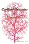 Capillary Dynamics Of Acupuncture
