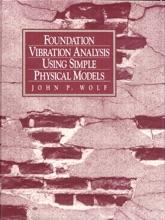 Foundation Vibration Analysis Using Simple Physical Models