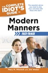 The Complete Idiots Guide To Modern Manners Fast-Track