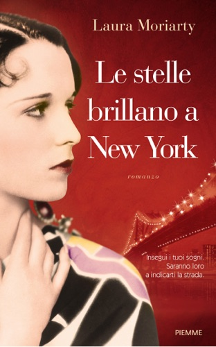 Laura Moriarty - Le stelle brillano a New York