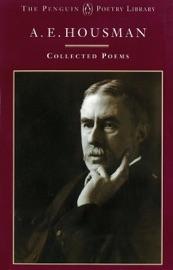 A E Housman Collected Poems