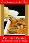 Peruvian Cuisine - Aji Amarillo Taste The Magic
