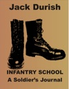 Infantry School A Soldiers Journal