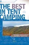 The Best In Tent Camping Southern Appalachian And Smoky Mountains