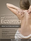 The Ultimate Guide To Treating And Understanding Eczema