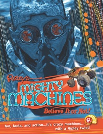 RIPLEY TWISTS: MIGHTY MACHINES