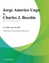 Jorge Americo Ungo V Charles J Beechie