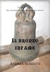 Il Bronzo Infame