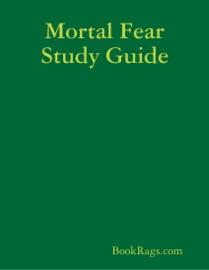 MORTAL FEAR STUDY GUIDE