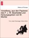 Vorarlberg Aus Den Papieren Des F J W Bearbeitet Und Herausgegeben Von M Merkle III Ubtheilung