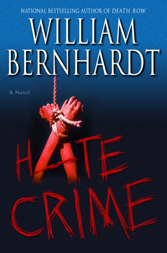 William Bernhardt - Hate Crime