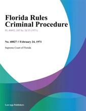Florida Rules Criminal Procedure