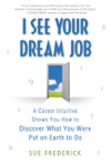 I See Your Dream Job