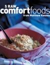 Five Raw Comfort Foods