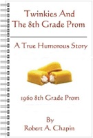 Twinkies And The 8th Grade Prom