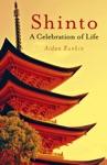 Shinto A Celebration Of Life