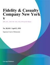 Fidelity & Casualty Company New York V.