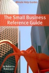 The Small Business Reference Guide
