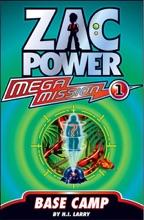 Zac Power Mega Mission #1: Base Camp