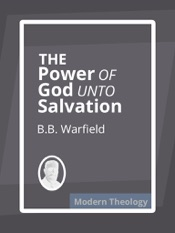 Download and Read Online The Power of God Unto Salvation