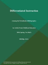 Differentiated Instruction (Among The Periodicals) (Bibliography)