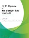 O C Plymale V Joe Upright Roy Case And