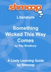 Something Wicked This Way Comes Shmoop Learning Guide