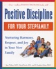Positive Discipline for Your Stepfamily