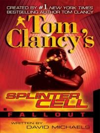 TOM CLANCYS SPLINTER CELL: FALLOUT
