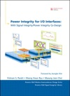 Power Integrity For IO Interfaces With Signal Integrity  Power Integrity Co-Design