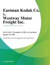 Eastman Kodak Co V Westway Motor Freight Inc