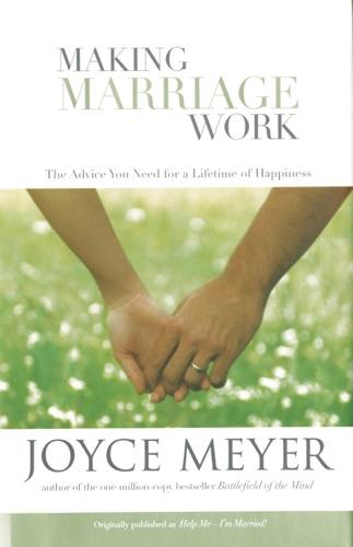 Joyce Meyer - Making Marriage Work