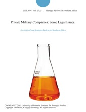 Private Military Companies: Some Legal Issues.