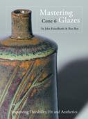 Mastering Cone 6 Glazes Book Cover