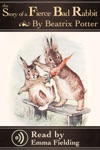 Fierce Bad Rabbit - Read Aloud Edition