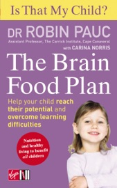 Is That My Child The Brain Food Plan