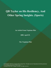 QB Taylor on His Resiliency, And Other Spring Insights (Sports)