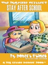 Stay After School A Bugville Critters Picture Book