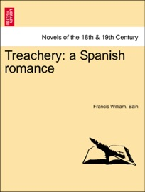 Treachery A Spanish Romance
