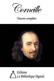 Corneille- Oeuvres complètes