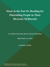 Stuck In The Past Or Heading For Flourishing People In Their Diversity? (Editorial)