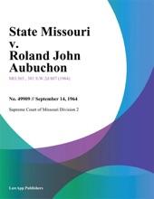 State Missouri V. Roland John Aubuchon