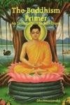 The Buddhism Primer