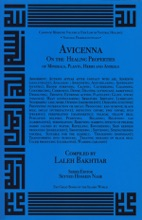 Avicenna On The Healing Properties Of Minerals, Plants, Herbs, And Animals