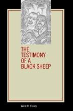 The Testimony Of A Black Sheep