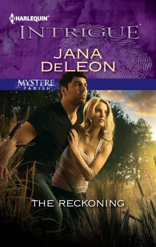 Jana DeLeon - The Reckoning