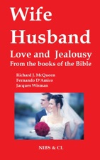 Wife Husband Love And Jealousy By Richard J Mcqueen On Apple Books