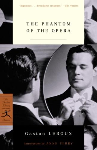 Gaston Leroux & Anne Perry - The Phantom of the Opera