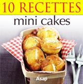 10 recettes de mini cakes
