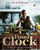 The Food Clock: A Year Of Cooking Easily
